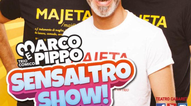 Marco e Pippo Sensaltro Show
